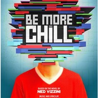 Be More Chill (NYC Broadway Production)