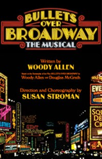 Bullets Over Broadway (NYC Broadway Production)