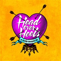Head Over Heels (NYC Broadway Production)