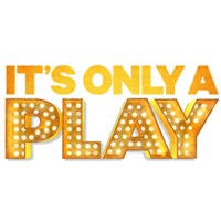 It's Only A Play (NYC Broadway Production)