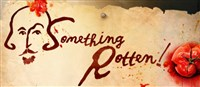 Something Rotten (NYC Broadway Production)